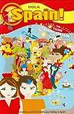 Hola Spain!, Rebecca Welby, 0954947622