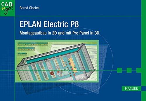 EPLAN Electric P8: Montageaufbau in 2D und mit Pro Panel in 3D