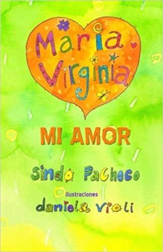 María Virginia mi amor (Spanish Edition): Sindo Pacheco: 9781613709733: Amazon.com: Books