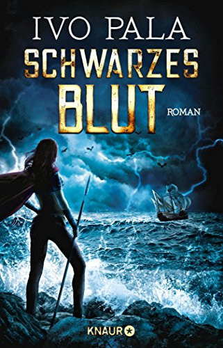 Schwarzes Blut: Roman (Dark World Saga 3) (German Edition)
