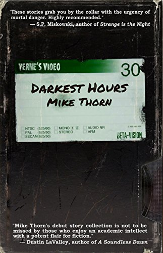 Darkest Hours by [Thorn, Mike]