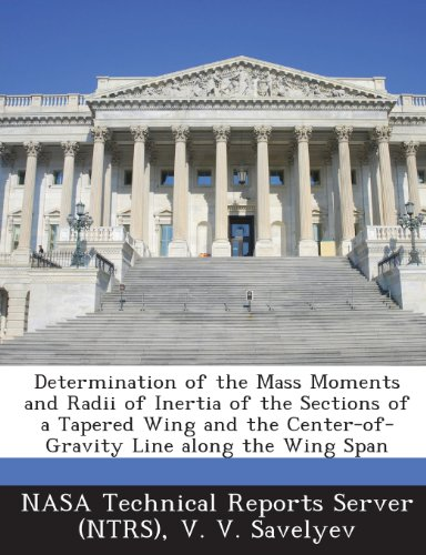 (Determination of the Mass Moments and Radii of Inertia of the Sections of a Tapered Wing and the Center-Of-Gravity Line Along the Wing Span)