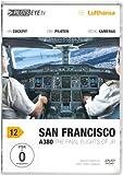 PilotsEYE.tv | SAN FRANCISCO A380 |:| DVD |:| Flightdeck LUFTHANSA | A380 | The final flights of JR | Bonus: Toulouse Simulator