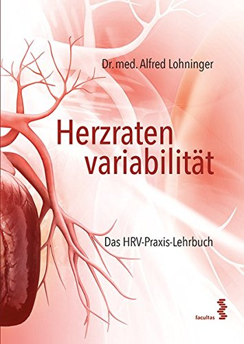 Herzratenvariabilität: Das HRV-Praxis-Lehrbuch