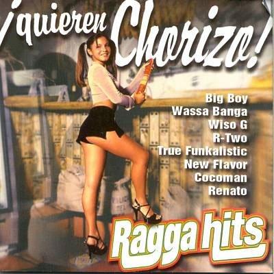 Ragga Hits : Quieren Chorizo