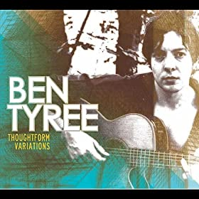 Ben Tyree Thoughtform Variations