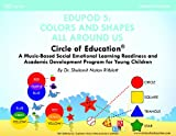 Circle of Education Edupod 5 : Colors and Shapes All Around Us- Cognitive Domain, Dr. Shulamit Ritblatt, 1940790042
