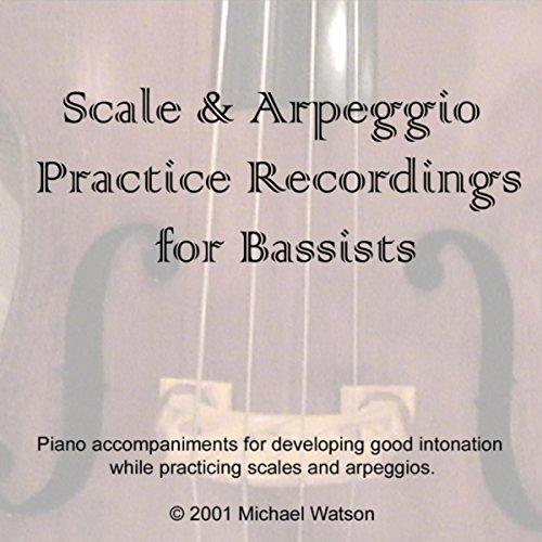 - Bass Scale & Arpeggio Recordings