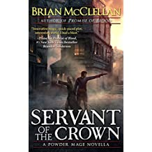 Servant of the Crown: A Powder Mage Novella (Powder Mage series)