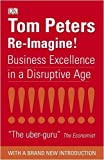 Re-Imagine! by Peters, Tom ( AUTHOR ) Jul-01-2009 Paperback