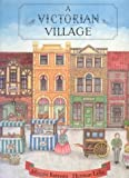 img - for A Victorian Village by Bateson Lellie (1995-05-03) book / textbook / text book