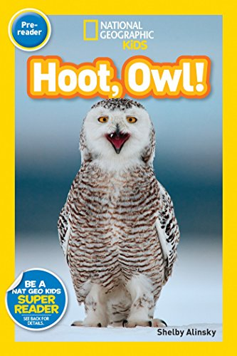 National Geographic Readers: Hoot, Owl! ()