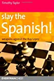 Slay the Spanish!, Timothy Taylor, 1857446372
