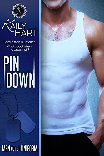 Active End Pin - Pin Down (Men out of Uniform Book 1)