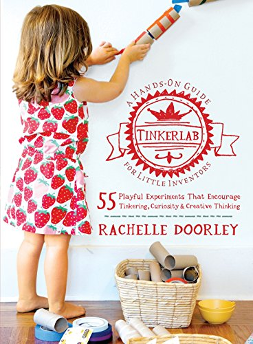 Tinkerlab: A Hands-On Guide for Little Inventors -