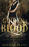 Golden Blood: Time Spirit Trilogy (Volume 1) by  Melissa Pearl in stock, buy online here