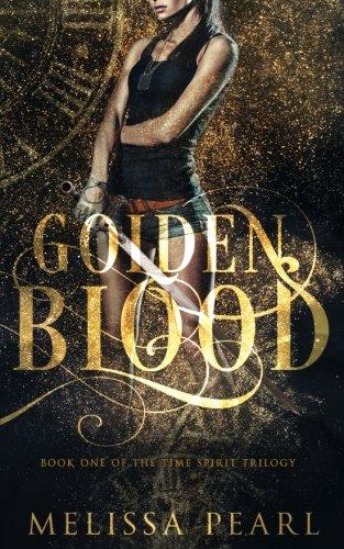 Golden Blood: Time Spirit Trilogy (Volume 1)