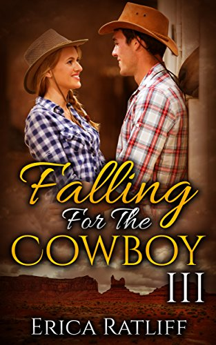 Falling For The Cowboy: 3