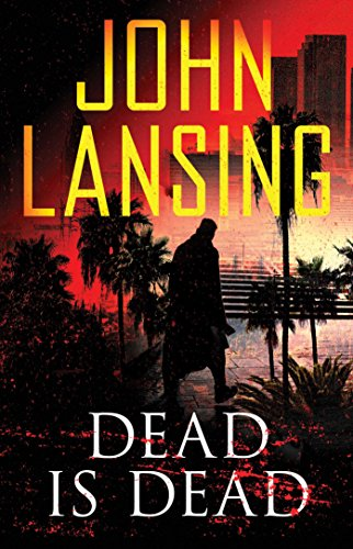 (Dead Is Dead (The Jack Bertolino Series Book 3))