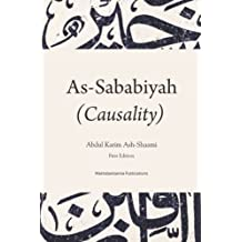 Causality (As-Sababiya): The principle to accomplish the actions and realise the objectives and its role in the life of the Muslim