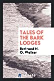 img - for Tales of the Bark Lodges book / textbook / text book