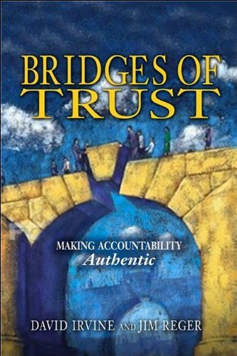 Bridges of Trust: Making Accountability Authentic by David Irvine - Irvine Shopping Mall