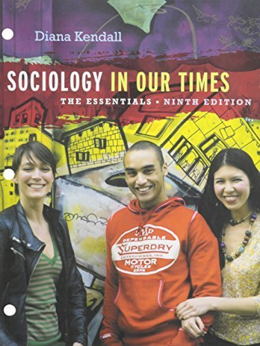 Bundle: Sociology in Our Times: The Essentials, 9th + Aplia Printed Access Card