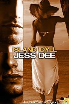 Island Idyll (Bandicoot Cove Book 4) by [Dee, Jess]