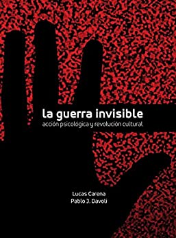 Download PDF La Guerra Invisible - Acción Psicológica y Revolución Cultural