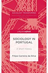 Portuguese Sociology: A History (Sociology Transformed) Hardcover