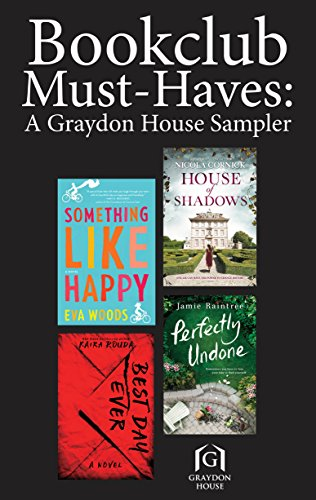 (Book Club Must-Haves: A Graydon House Sampler)