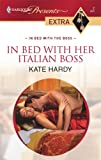 In Bed with Her Italian Boss, Kate Hardy, 0373820763