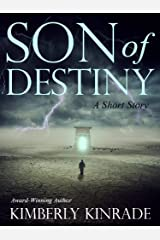 Son of Destiny (A Short Story) Kindle Edition
