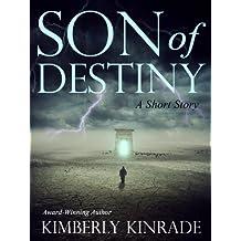 Son of Destiny (A Short Story)