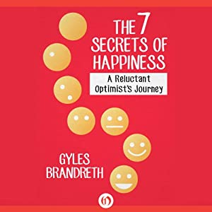 The 7 Secrets of Happiness Audiobook