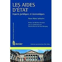 Les aides d'État (Concurrence et pratiques du marché) (French Edition)