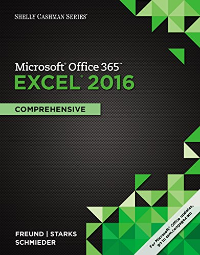 Shelly Cashman Series Microsoft Office 365 & Excel 2016: Comprehensive