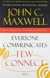 img - for By John C. Maxwell Everyone Communicates Few Connect [Paperback] book / textbook / text book