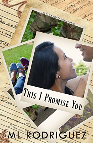 This I Promise You (a La Flor & Men of Phoenix Novel)