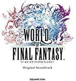 WORLD OF FINAL FANTASY Original Soundtrack