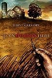 Pandemonium, Daryl Gregory, 0345501160