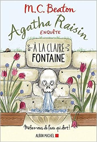 Agatha Raisin enquête (2017) - Tome 7 : A la claire fontaine