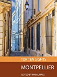 Top Ten Sights: Montpellier