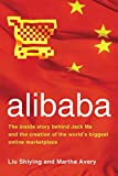 img - for alibaba: The Inside Story Behind Jack Ma and the Creation of the World's Biggest Online Marketplace book / textbook / text book