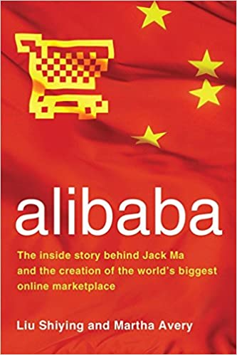 4fbf262aada51 alibaba  The Inside Story Behind Jack Ma and the Creation of the World s  Biggest Online Marketplace Hardcover – February 24