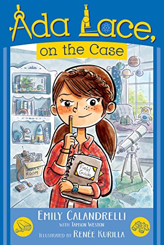 Ada Lace, on the Case (An Ada Lace Adventure) (Book Lace)
