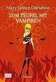 Zum Teufel mit Vampiren (Betsy Taylor, Band 9)