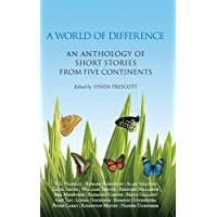 A World of Difference: An Anthology of Short Stories from Five Continents