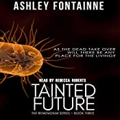 Tainted Future: The Rememdium Series, Book 3 | Ashley Fontainne