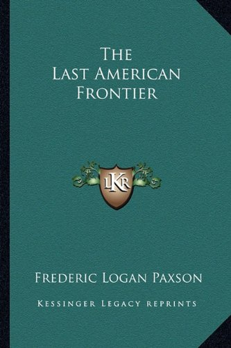 Read Online The Last American Frontier PDF